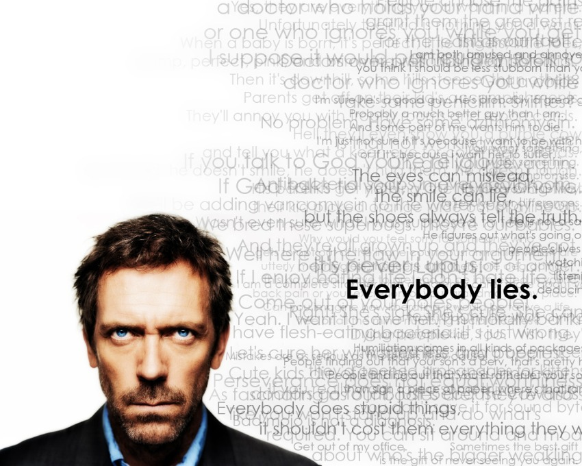 Everybody lies?